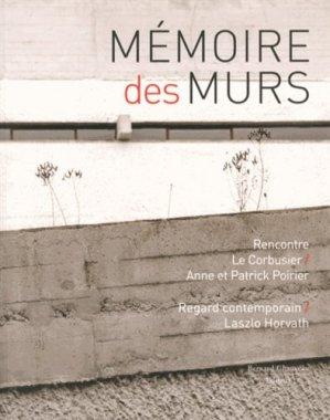 Mémoire des murs - bernard chauveau - 9782363061034 -
