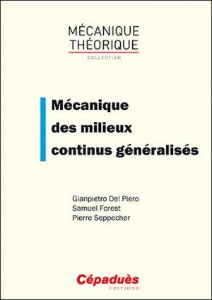 Mécanique des milieux continus généralisés - cepadues - 9782364936096 -