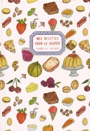 Mes recettes pour le goûter - Cambourakis - 9782366241549 -