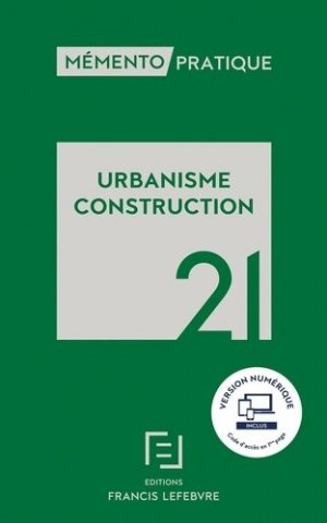 Memento urbanisme construction 2021 - Francis Lefebvre - 9782368935521 -