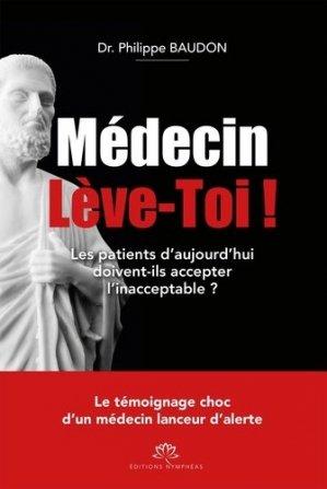 Médecin Lève-Toi ! - nympheas - 9782490674008 -
