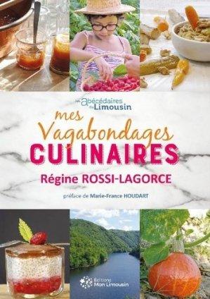 Mes vagabondages culinaires - mon limousin - 9782490710065 -
