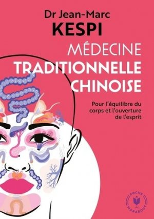 Médecine traditionnelle chinoise - marabout - 9782501150354 -