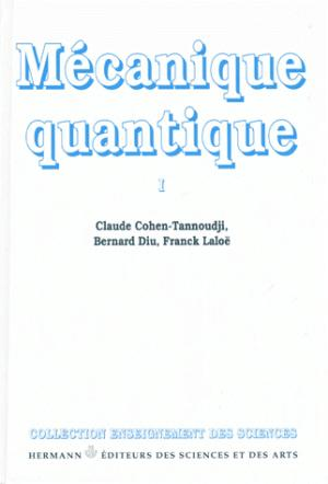 Mécanique quantique - Tome 1 - hermann - 9782705660741 -