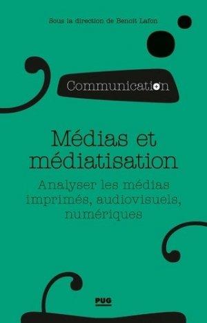 Médias et médiatisation - presses universitaires de grenoble-pug - 9782706142802 -