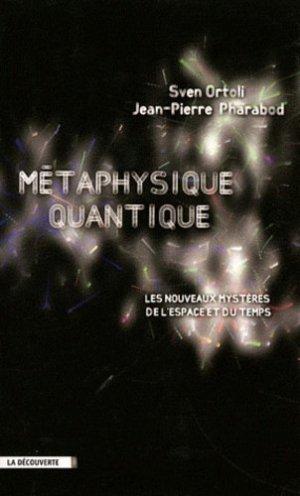 Métaphysique quantique - la decouverte - 9782707169952 -