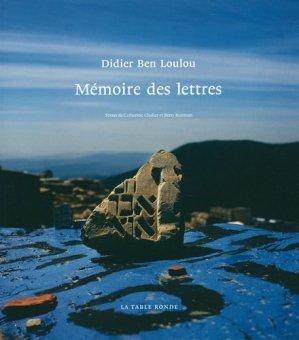 Mémoire des lettres - Editions de La Table Ronde - 9782710369080 -