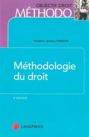 Méthodologie du droit. 8e édition - lexis nexis (ex litec) - 9782711031009 -