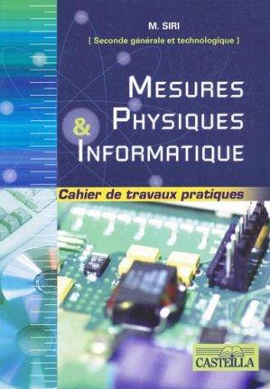 Mesures physiques & informatique 2e générale et technologique - casteilla - 9782713525001 -