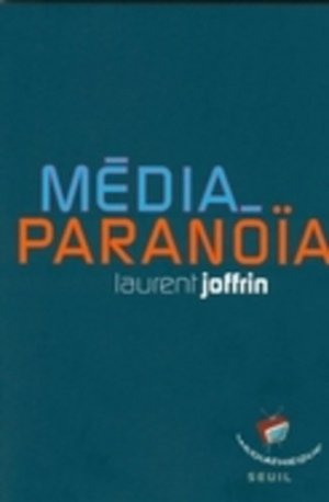 Média-paranoïa - sciences po les presses - 9782724611113 -