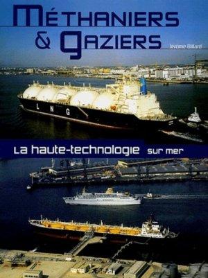 Méthaniers & gaziers. La haute technologie sur mer - etai - editions techniques pour l'automobile et l'industrie - 9782726893746 -
