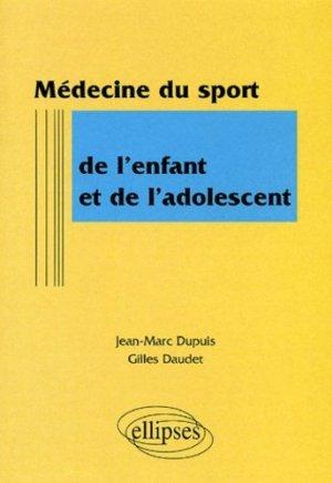 Médecine du sport de l'enfant et de l'adolescent - ellipses - 9782729805333 -