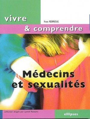 Médecins et sexualités - ellipses - 9782729809478 -