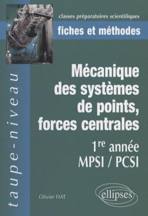Mécanique des systèmes de points, forces centrales - ellipses - 9782729835255 -