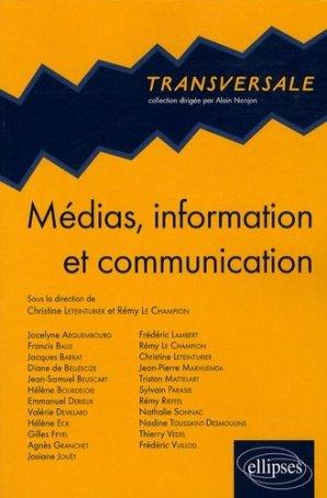 Médias, information et communication - Ellipses - 9782729843663 -