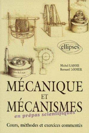 Mécanique et mécanismes en prépas scientifiques - ellipses - 9782729858988 -