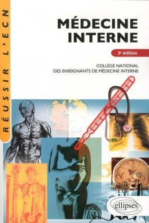 Médecine interne - ellipses - 9782729863999 -