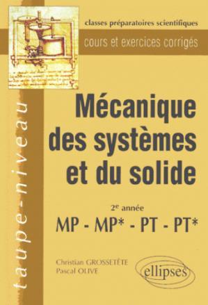 Mécanique des systèmes et du solide 2ème année MP, MP*, PT, PT* - ellipses - 9782729898915 -