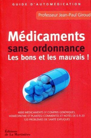 Médicaments sans ordonnance - Les bons et les mauvais - Guide d'automédication - de la martiniere - 9782732444673 -