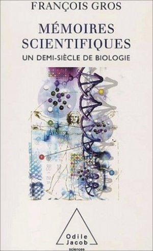 Mémoires scientifiques Un demi-siècle de biologie - odile jacob - 9782738112392 -