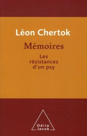 Mémoires. Les résistances d'un psy - odile jacob - 9782738116796 -
