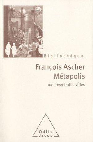 Métapolis ou l'avenir des villes - odile jacob - 9782738124654 -