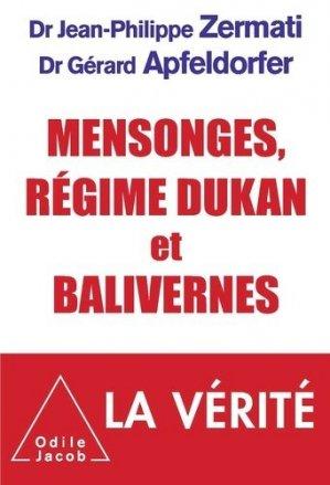 Mensonges, régime Dukan et balivernes - odile jacob - 9782738128393 -
