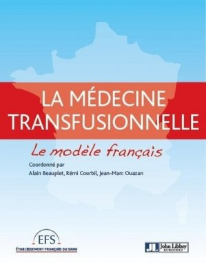 Médecine transfusionnelle - john libbey eurotext - 9782742011094 -