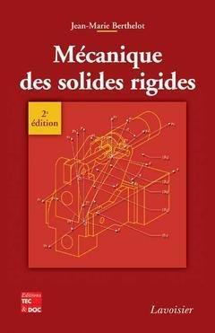 Mécanique des solides rigides - lavoisier / tec et doc - 9782743009083 -