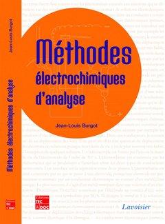Méthodes électrochimiques d'analyse - lavoisier / tec et doc - 9782743014445 -