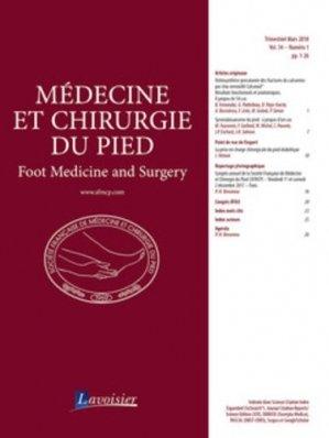 Médecine et chirurgie du pied Volume 34 N° 1, mars 2018 - lavoisier - tec et doc editions - 9782743023973 -