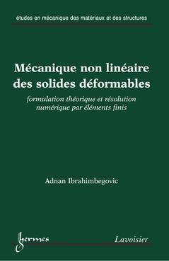 Mécanique non linéaire des solides déformables - hermès / lavoisier - 9782746214897 -