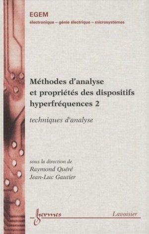Méthodes d'analyse et propriétés des dispositifs hyperfréquences 2 - hermès / lavoisier - 9782746218666 -