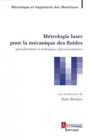 Métrologie laser pour la mécanique des fluides - lavoisier / hermès - 9782746248120 -