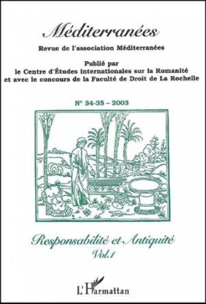 Méditerranées N° 34-35/2003 : Responsabilité et Antiquité. Volume 1 - l'harmattan - 9782747544412 -
