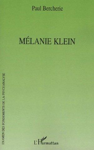Mélanie Klein - l'harmattan - 9782747574754 -
