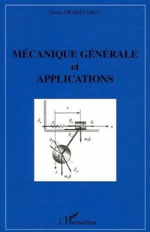 Mécanique générale et applications - l'harmattan - 9782747590365 -