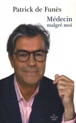 Médecin malgré moi - Le Cherche Midi - 9782749112060 -