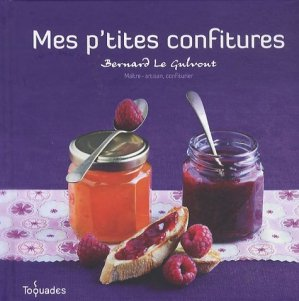Mes p'tites confitures - Editions First - 9782754026147 -