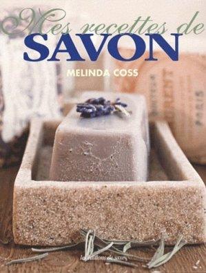 Mes recettes de savon - de saxe  - 9782756507699 -