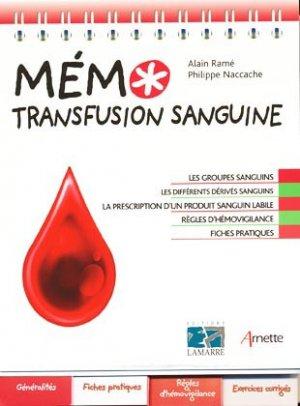 Mémo transfusion sanguine - éditions lamarre / arnette - 9782757302712 -