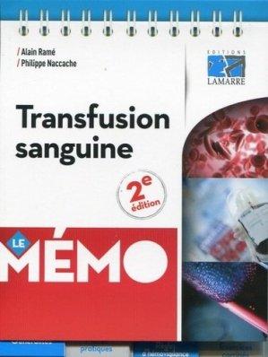 Mémo transfusion sanguine - éditions lamarre / arnette - 9782757307885 -