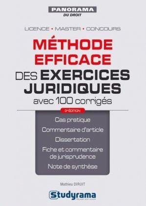 Méthode efficace des exercices juridiques avec 100 corrigés. 3e édition - Studyrama - 9782759040940 -