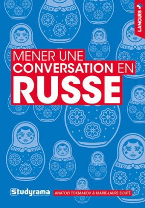 Mener une conversation en russe - studyrama - 9782759041183 -