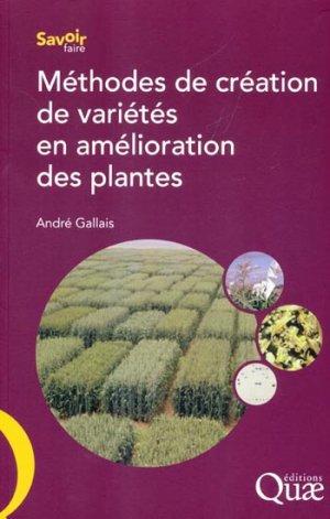 Méthodes de création de variétés en amélioration des plantes - quae  - 9782759216574 -