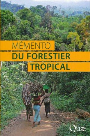 Mémento du forestier tropical - quae  - 9782759223404 -