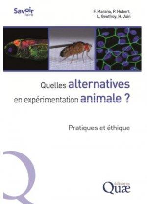 Méthodes alternatives en expérimentation animale. Pratiques et éthique - quae - 9782759231874 -