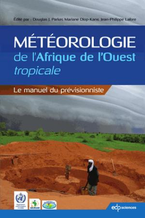 Météorologie de l'Afrique de l'Ouest tropicale - edp sciences - 9782759821082 -