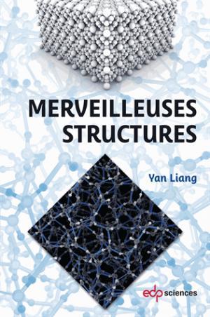 Merveilleuses structures - edp sciences - 9782759821358 -