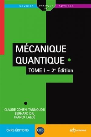 Mécanique quantique - Tome 1 - edp sciences - 9782759822874 -